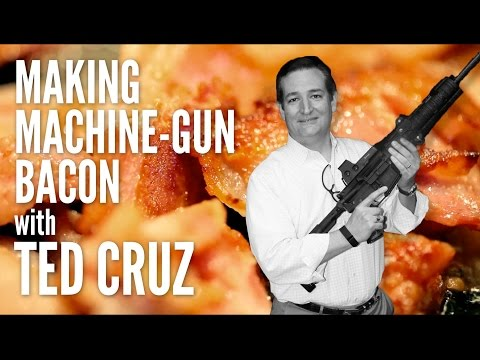 making-machinegun-bacon-with-ted-cruz