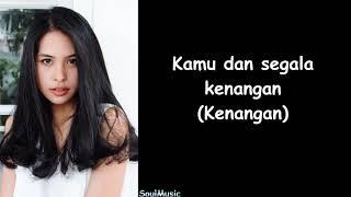 Maudy Ayunda - Kamu & Kenangan (Lyrics)
