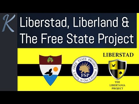 Liberstad, Liberland & The Free State Project