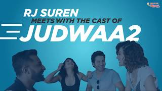 RJ Suren Meets the Judwaa 2 Cast   Jacqueline Fernandes, Varun Dhawan & Tapsee Pannu   Radio Mirchi