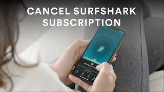 How to Cancel Surfṡhark Subscription I Surfshark