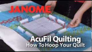use acufil software to hoop your quilt on the janome mc12000