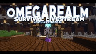 | OmegaRealm Survival | Monthly Keydrop #1
