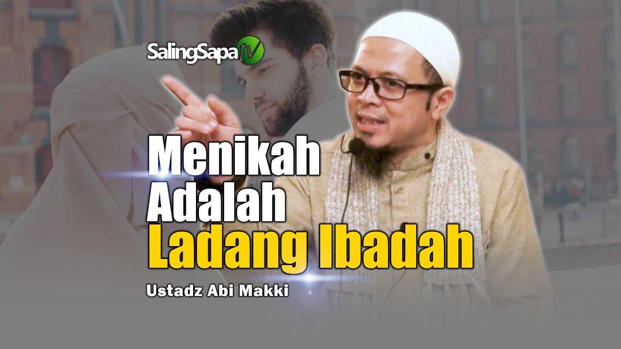 Download Menikah Adalah Ladang Ibadah   Ustadz Abi Makki