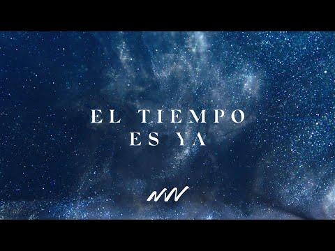 El Tiempo Es Ya | Yahweh Video Oficial Con Letra | New Wine