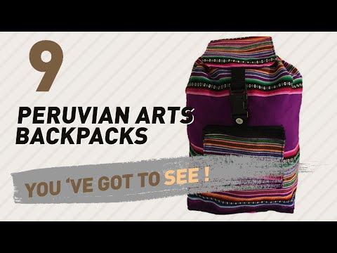 Top Backpacks By Peruvian Arts // New & Popular 2017
