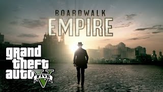 Boardwalk Empire | GTA 5 Reenactment | Boardwalk Empire Intro