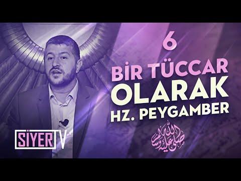 Bir Tüccar Olarak Hz. Peygamber (sas) / Muhammed Emin Yıldırım (6. Ders)