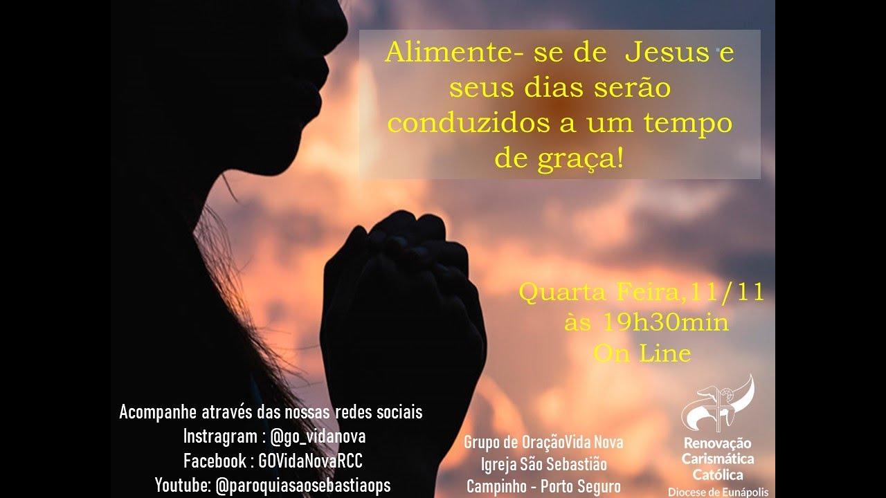 Reunião Online do Grupo de Oração Vida Nova, Quarta-feira às 19:30h