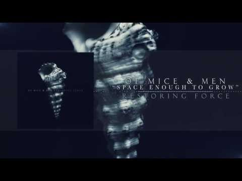 Of Mice & Men - Space Enough To Grow