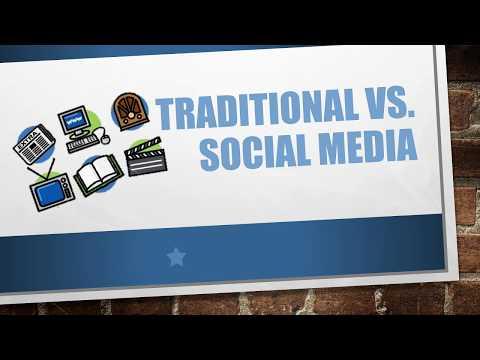 Traditional vs  Social Media