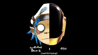 Daft Punk vs Gorillaz - Something About Us x Stylo [Jael MG Mashup RE-Work]