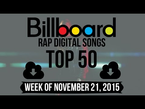 Top 50 - Billboard Rap Songs | Week of November 21, 2015 | Download-Charts