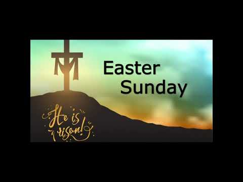 April 4, 2021 Service: Easter Sunday (Replay)