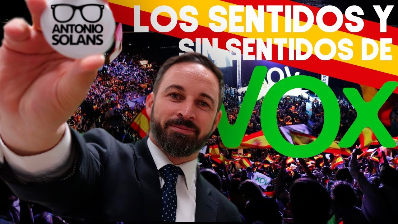 0353113d0 LOS SENTIDOS Y SIN SENTIDOS DE VOX - YouTube