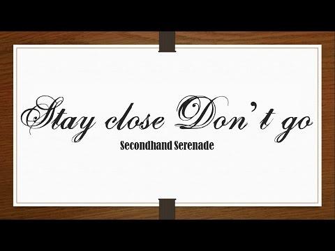 Secondhand Serenade - Stay Close, Don't Go [Lyrics Sub Español/English]