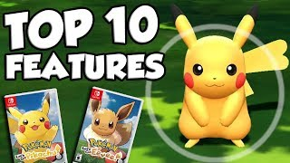 Top 10 BEST NEW FEATURES In Pokemon Let's Go Pikachu and Eevee!