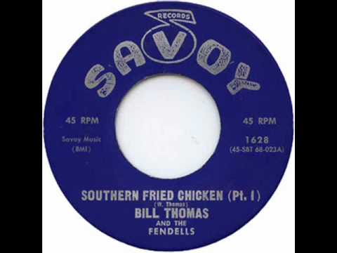 Bill Thomas & The Fendells - Southern Fried Chicken