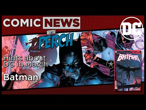 Hints of what March brings to Batman and James Tynion IV post Future State
