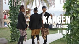 KANGEN - MANTHOUS KERONCONG JAWA