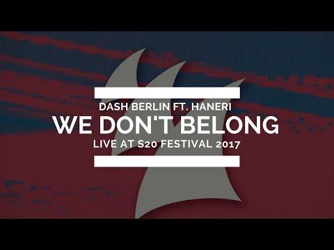 Dash Berlin ft. Haneri - We Don't Belong *RELEASED 7/7/2017*
