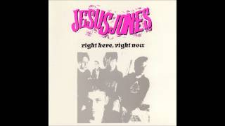 Jesus Jones - Right Here Right Now (Aleutia