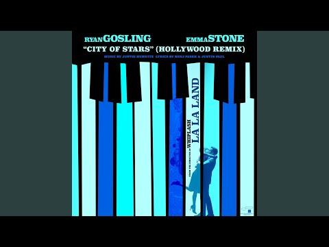 City Of Stars (Hollywood Remix)