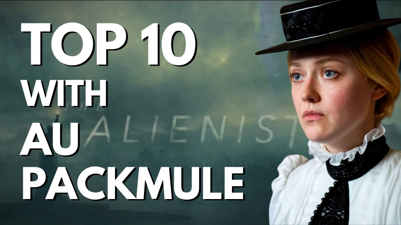 Top Ten with AU Packmule: The Alienist