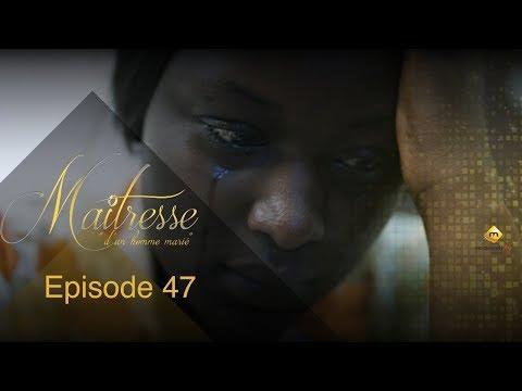 Série - Maitresse d'un homme marié - Episode 47