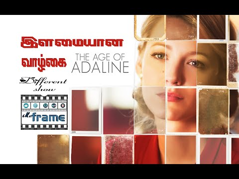 The Age Of Adaline Movie Review | Mr.Frame Show | Lee Toland Krieger | Media Don Entertainment