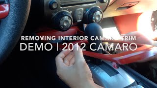HOW TO: Taking Off Camaro Interior Trim | 2012 Camaro | For 5th Gen Camaros
