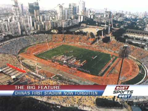 China's first stadium now long forgotten -- East West Sports 052 -- BON TV China