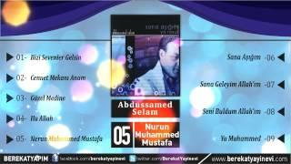 Abdussamed Selam - Nurun Muhammed Mustafa