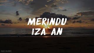 MERINDU - IZA'AN (lirik)