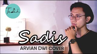 Download SADIS - Afgan  (ARVIAN DWI Cover)