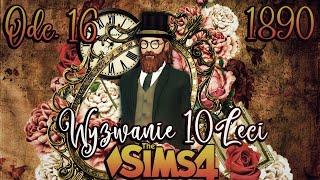 STANLEY ZAGINĄŁ #16 - The Sims 4 WYZWANIE DZIESIĘCIOLECI 1890 r. | Mrs. Scarlett