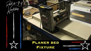 "Planer Bed Fixture ""eliminate Your Snipe"""