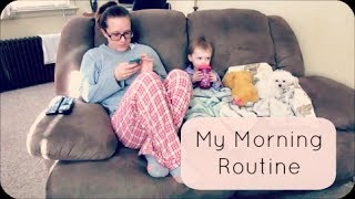 My Morning Routine! MOM EDITION  - maymommy2011