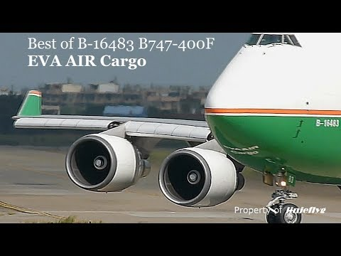 Best of B-16483 B747-400F of EVA AIR Cargo