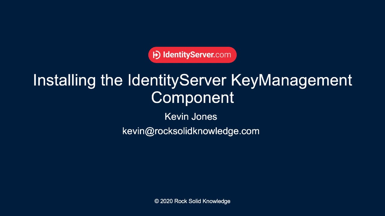 How to Setup the KeyManagement Component for IdentityServer4