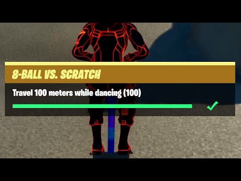 Travel 100 Meters While Dancing (100) - Fortnite 8-Ball Vs Scratch Challenges