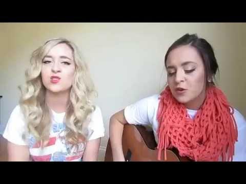 "Megan & Liz ""Leave the Night On"" by Sam Hunt (Acoustic)"