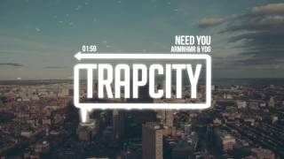 Repeat youtube video ARMNHMR & YDG - NEED YOU
