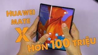 Mở hộp Huawei Mate X chính thức - 100 triệu chưa chắc mua được!!!