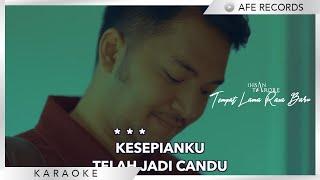 Ihsan Tarore - Tempat Lama Rasa Baru (Karaoke)