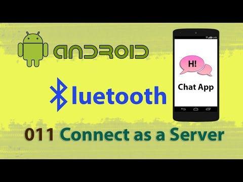 011 : Bluetooth Chat Application (Server Thread) : Android Studio Bluetooth Communication