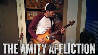 The Amity Affliction - This Could Be Heartbreak GUITAR COVER