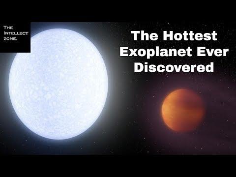 KELT-9b: The Hottest Exoplanet Ever Discovered | Exoplanets