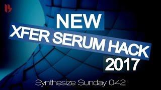 Synthesize Sunday 43 - New Xfer Serum hack 2017