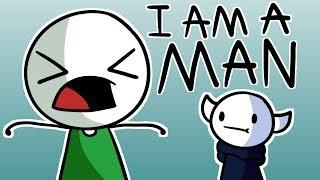 I AM A MAN/ Animated/ TimTom and SomethingElseYT